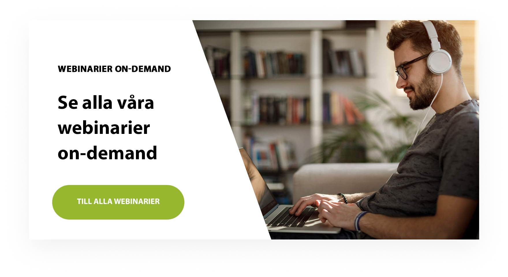 alla våra webinarier on-demand