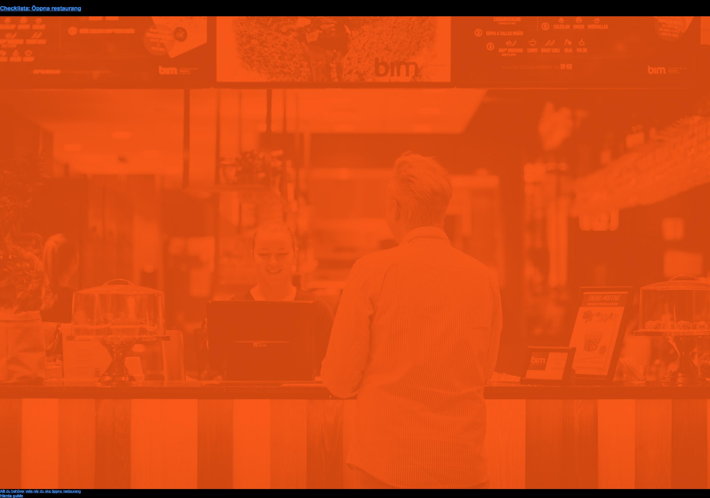 Checklista: Öppna restaurang  Allt du behöver veta när du ska öppna restaurang Hämta guide