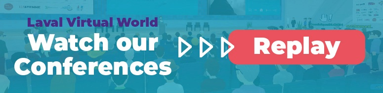 Laval Virtual World 2020 - Watch our conferences