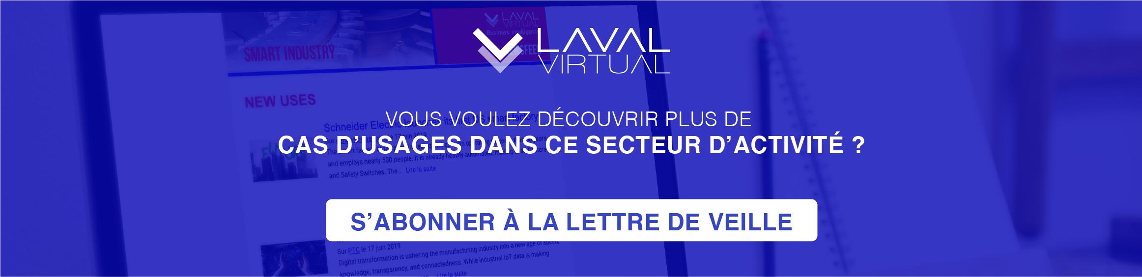 S'abonner à la lettre de veille Laval Virtual