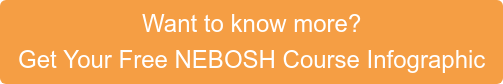 Want to know more? Get Your Free NEBOSH Course Starter Guide