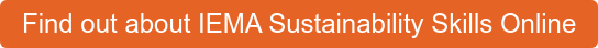 Find out about IEMA Sustainability Skills Online