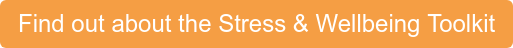 Find out about the Stress & Wellbeing Toolkit