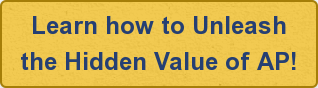 Learn how to Unleash the Hidden Value of AP!