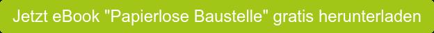 """Jetzt eBook """"Papierlose Baustelle"""" gratis herunterladen"""