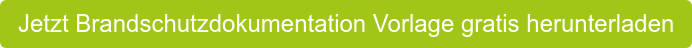 Jetzt Brandschutzdokumentation Vorlage gratis herunterladen