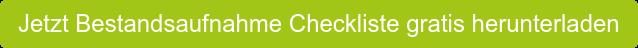 Jetzt Bestandsaufnahme Checkliste gratis herunterladen