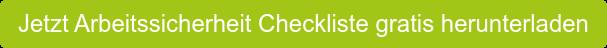 Jetzt Arbeitssicherheit Checkliste gratis herunterladen
