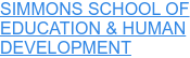 SIMMONS SCHOOL OF  EDUCATION & HUMAN  DEVELOPMENT