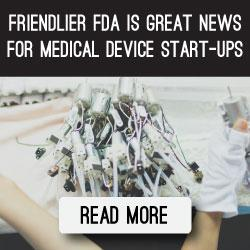 friendlier-fda-is-great-news-for-medical-device-start-ups