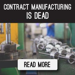 Contract-Manufacturing-is-Dead