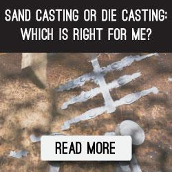 sand-casting-or-die-casting-which-is-right-for-me