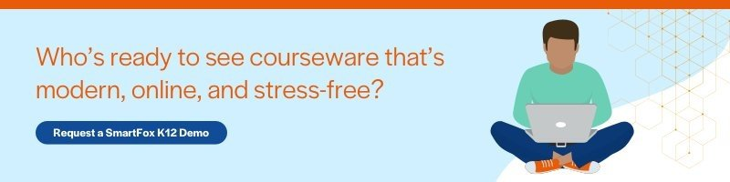 Who's ready to see courseware that's modern, online, and stress-free? Get a SmartFox K12 demo >>