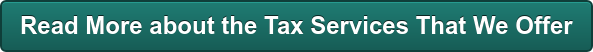Read More about the Tax Services That We Offer