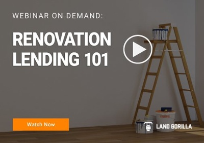 Land Gorilla Webinar | Webinar-Renovation Lending 101