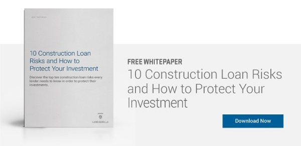 construction loan risk | construction lending | risk management | Free Whitepaper | Land Gorilla