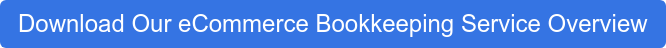 Download Our eCommerce Bookkeeping Service Overview