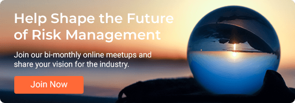 Help Shape the Future of Risk Management