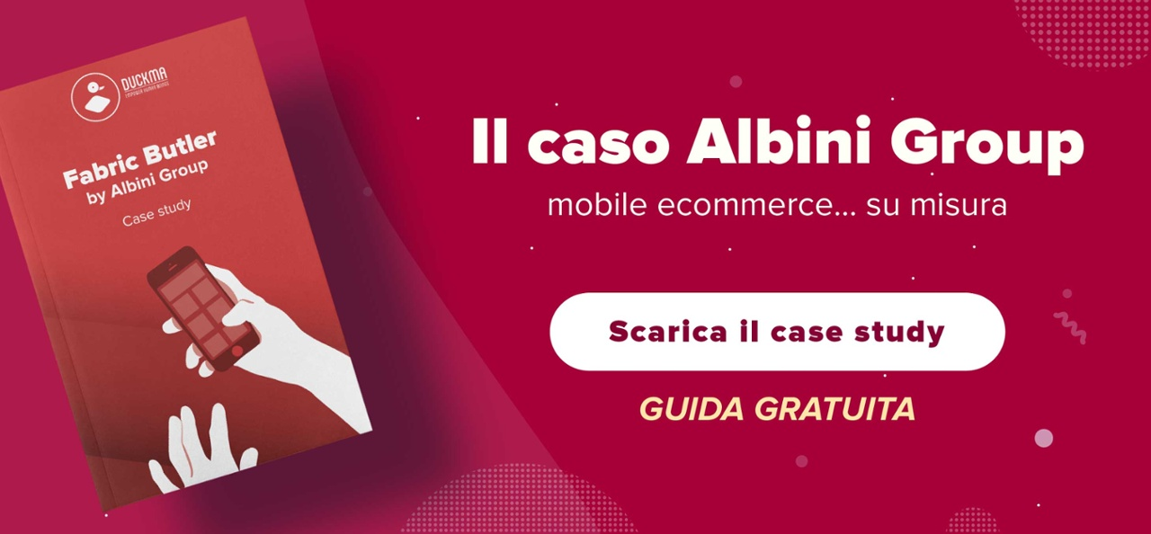 Il caso Fabric Butler by Albini Group: mobile ecommerce... su misura