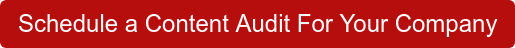 Schedule a Content Audit For Your Company