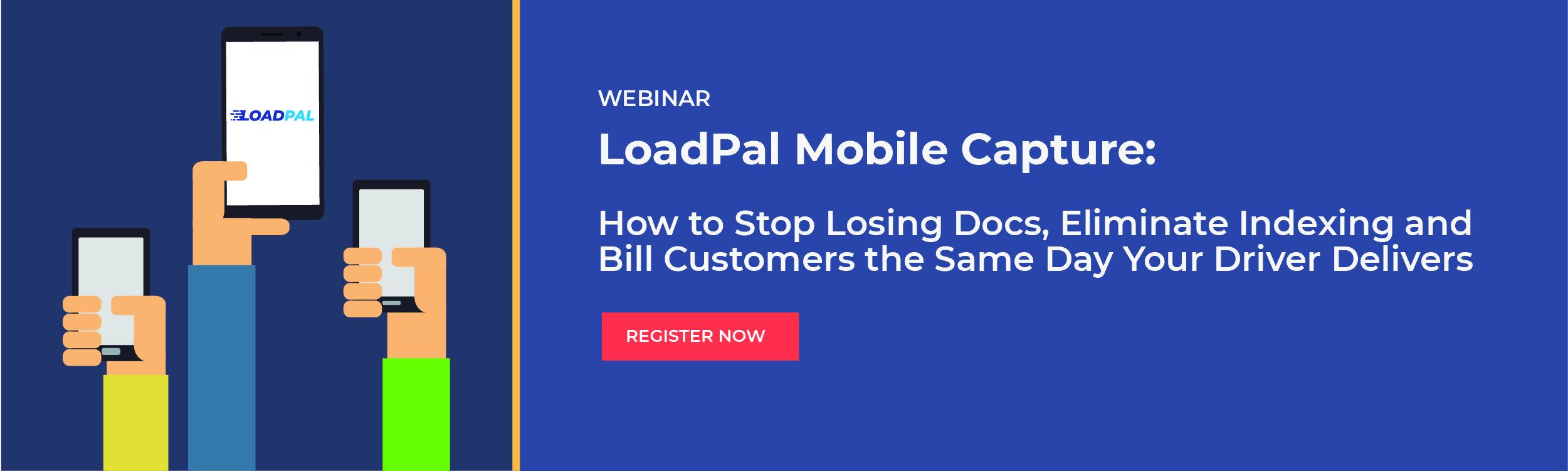 Webinar: LoadPal Mobile Capture