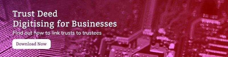 Trust Deed Digitising for Businesses