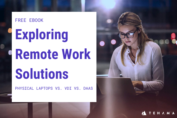 Exploring remote work solutions eBook