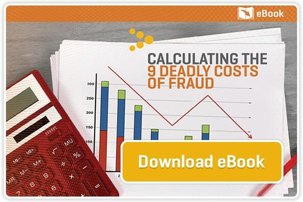 Calculating the 9 Deadly Costs of Fraud