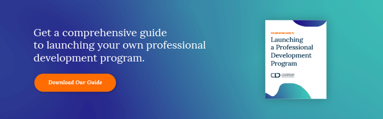 Get a comprehensive guide to launching your own professional development program. Download Our Guide >