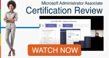 Microsoft Administrator Associate Certification Review Watch Now >>