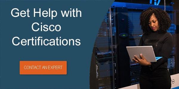 Get Help with Cisco Certifications
