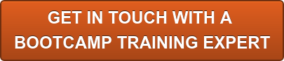 GET IN TOUCH WITH A  BOOTCAMP TRAINING EXPERT