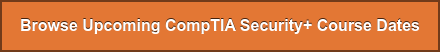 See Upcoming CompTIA Course Dates