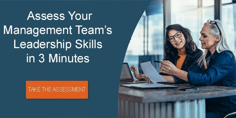 Assess Your Management Team's Leadership Skills in 3 Minutes