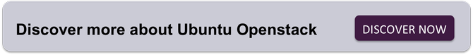 Discover more about Ubuntu Openstack