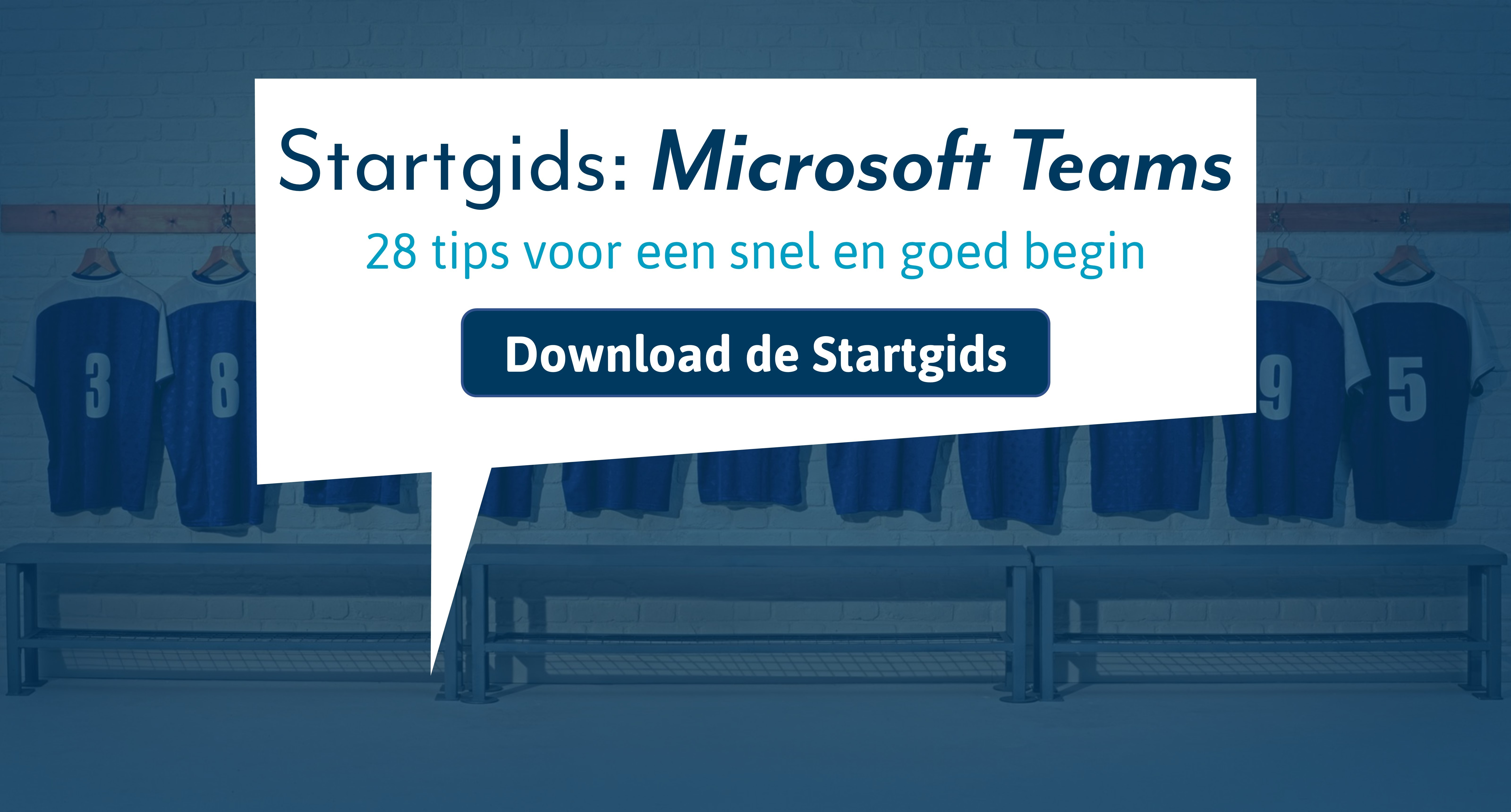 Startgids: Microsoft Teams