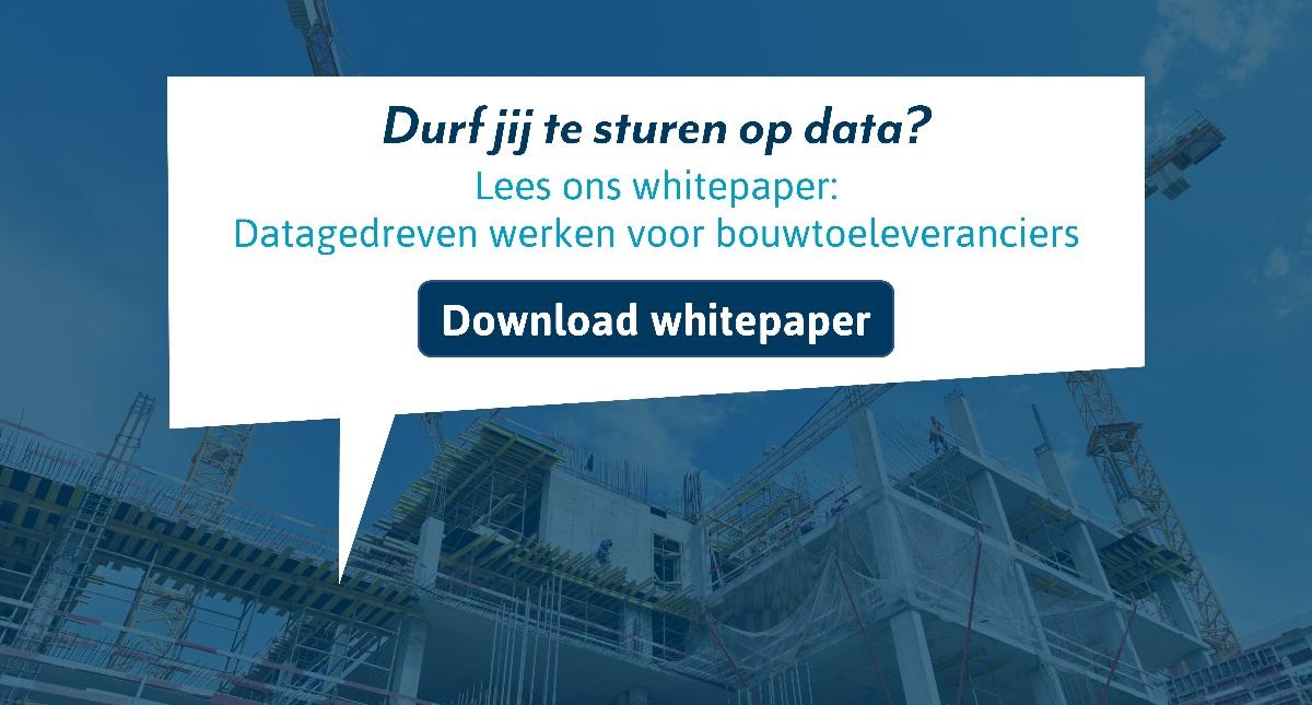Datagedreven werken voor bouwtoeleveranciers