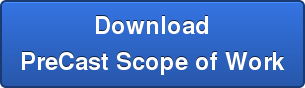 Download PreCast Scope of Work