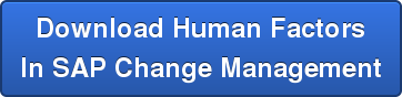 Download Human Factors In SAP Change Management