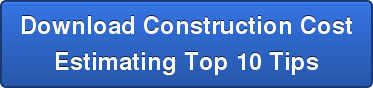 Download Construction Cost  Estimating Top 10 Tips