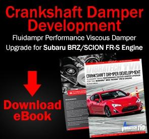 Crankshaft Damper Development. Fluidampr Brand Performance Viscous Damper for the Subaru BRZ / Scion FR-S Engine.