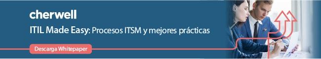 ITIL Made Easy: Procesos ITSM y mejores prácticas