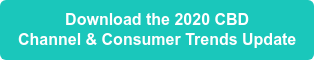 Download the 2020 CBD  Channel & Consumer Trends Update