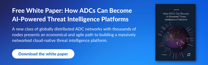 Snapt CTA: Download free white paper: How ADCs Can Become AI-Powered Threat Intelligence Platforms