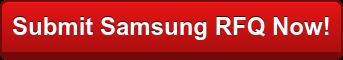 Submit a Samsung RFQ