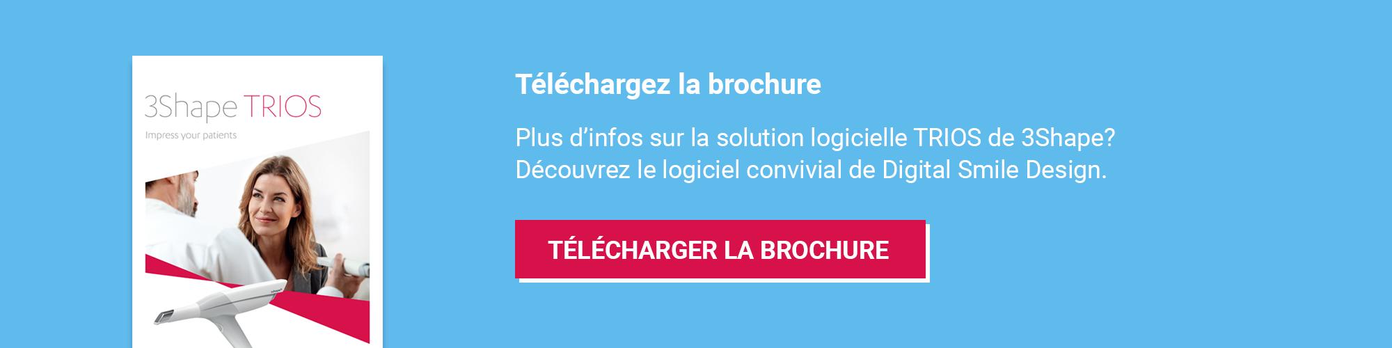 Téléchargez la brochure 3Shape TRIOS