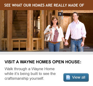 Visit a Wayne Homes Open House