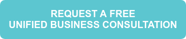 REQUEST A FREE UNIFIED BUSINESS CONSULTATION