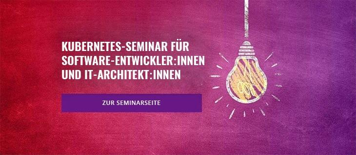 Seminar:  Kubernetes für Entwickler:innen und IT-Architekt:innen
