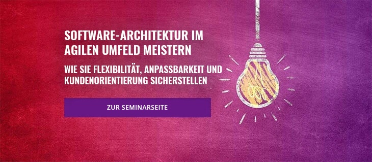 Software-Architektur im agilen Umfeld